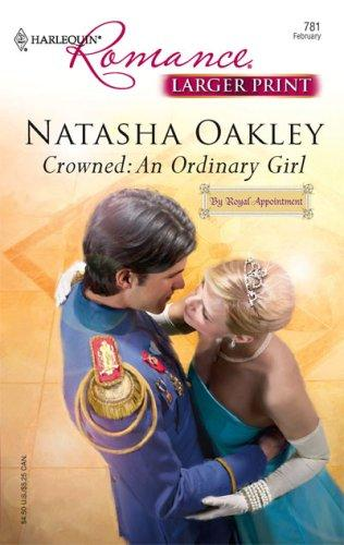 Download Crowned: An Ordinary Girl (Harlequin Romance: By Royal Appointment)