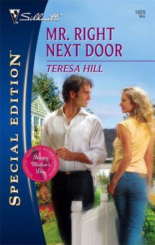 Download Mr. Right Next Door (Silhouette Special Edition)