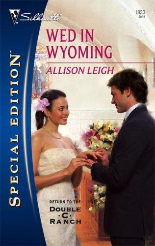 Download Wed In Wyoming (Silhouette Special Edition)