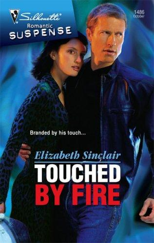 Touched By Fire (Silhouette Intimate Moments)