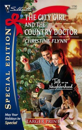 Download The City Girl And The Country Doctor (Silhouette Special Edition)