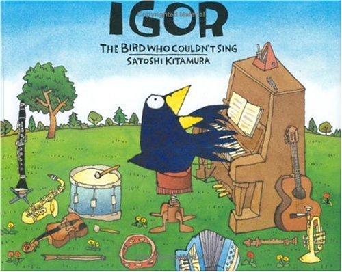 Igor, the Bird Who Couldn't Sing