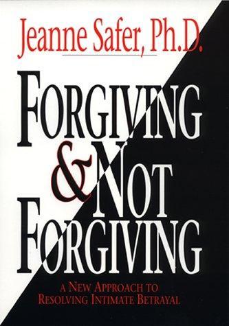 Forgiving and Not Forgiving: