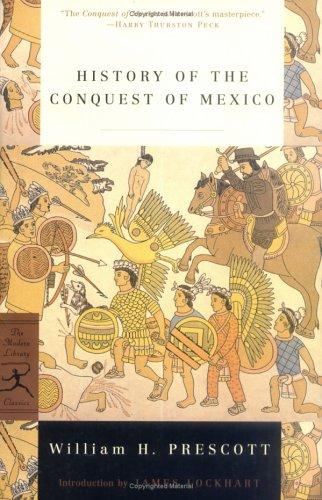 Download History of the conquest of Mexico
