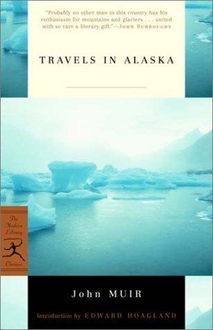 Travels in Alaska (Modern Library Classics)