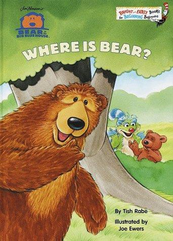 Where is Bear? by Tish Rabe