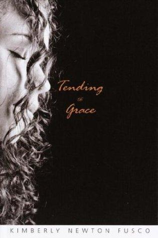 Download Tending to Grace