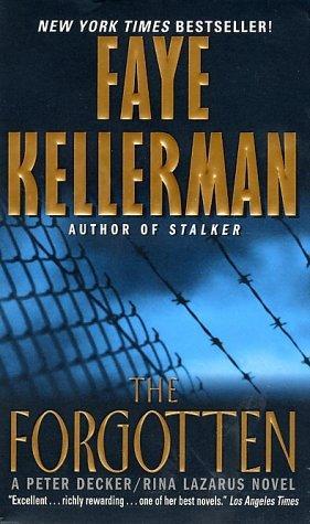 The Forgotten (Peter Decker & Rina Lazarus Novels)