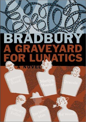 Download A graveyard for lunatics