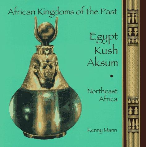Egypt, Kush, Aksum