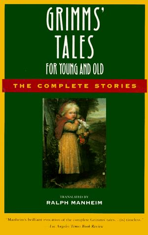 Download Grimms' Tales for Young and Old