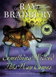 Book Cover: 'Something Wicked This Way Comes' by Ray Bradbury