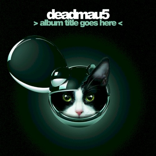 Deadmau5 - Superliminal