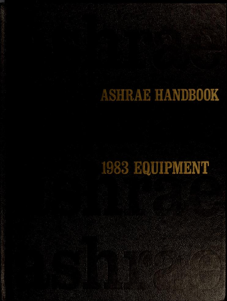 ASHRAE handbook by American Society of Heating, Refrigerating and Air-Conditioning Engineers