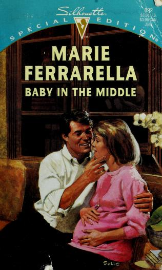 Baby In The Middle by Marie Ferrarella