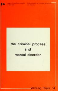 Cover of: The criminal process and mental disorder | Law Reform Commission of Canada.