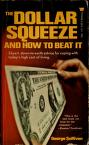 Cover of: The dollar squeeze and how to beat it