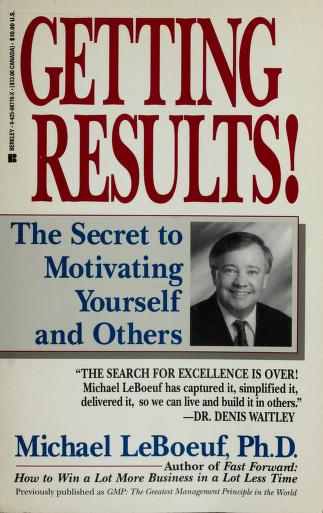Getting results by Michael LeBoeuf