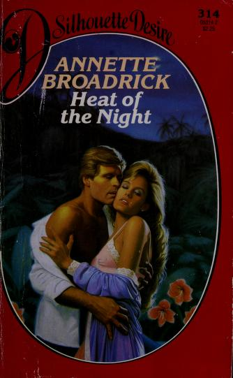 Heat Of The Night by Annette Broadrick