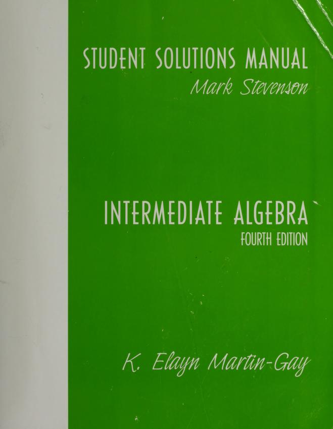 Intermediate Algebra by Martin Gay