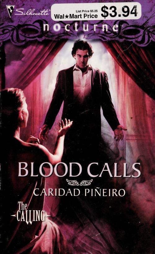 Blood calls by Caridad Scordato