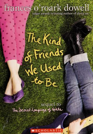 Cover of: The kind of friends we used to be | Frances O'Roark Dowell