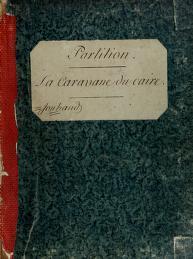 Cover of: La Caravane du Caire | André Ernest Modeste Grétry