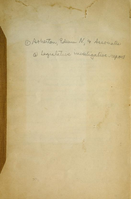 Legislative investigative report by Atherton (Edwin N.) & associates