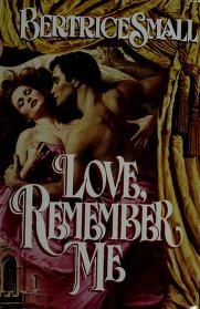 Cover of: Love, Remember Me | Bertrice Small