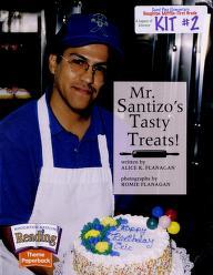 Cover of: Mr. Santizo's tasty treats!   Alice K. Flanagan