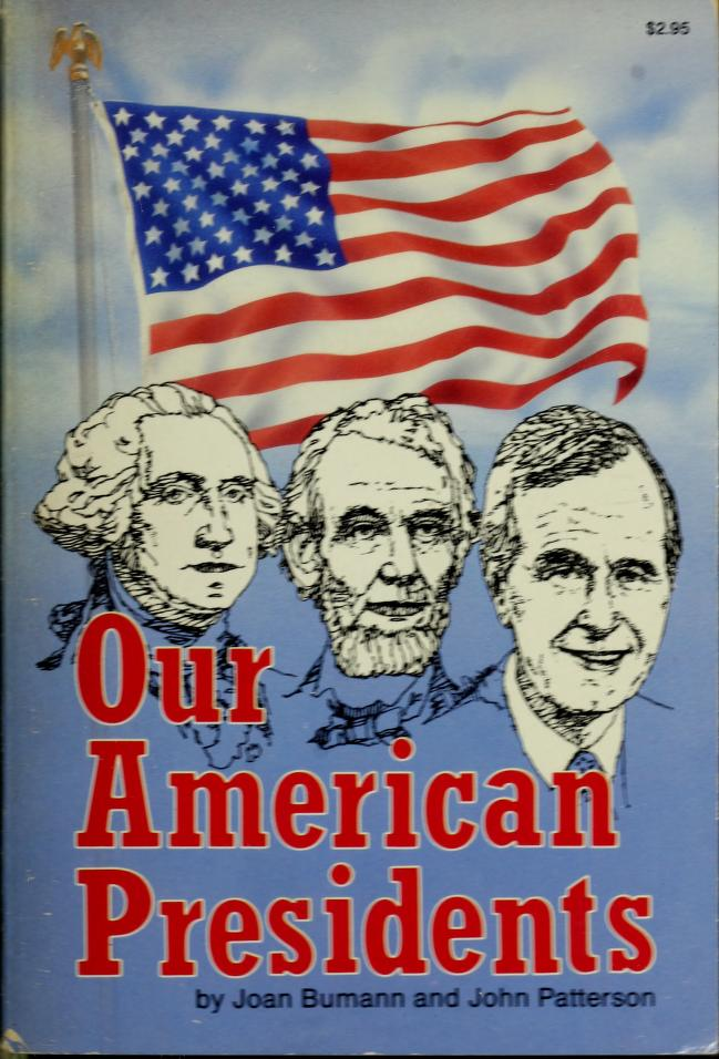 Our American presidents by Joan Bumann