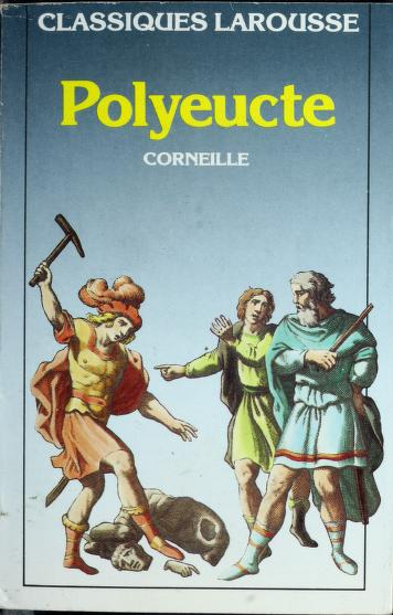 Polyeucte by Pierre Corneille