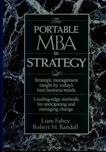 Cover of: The Portable MBA in strategy | [edited by] Liam Fahey and Robert Randall.