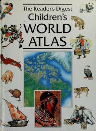 Cover of: The Reader's digest children's world atlas | Michael Kuzal