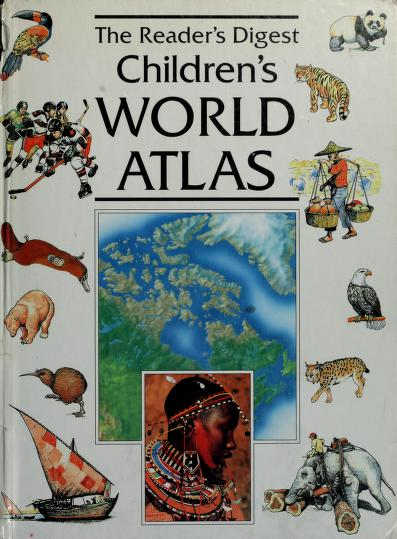 The Reader's digest children's world atlas by Michael Kuzal