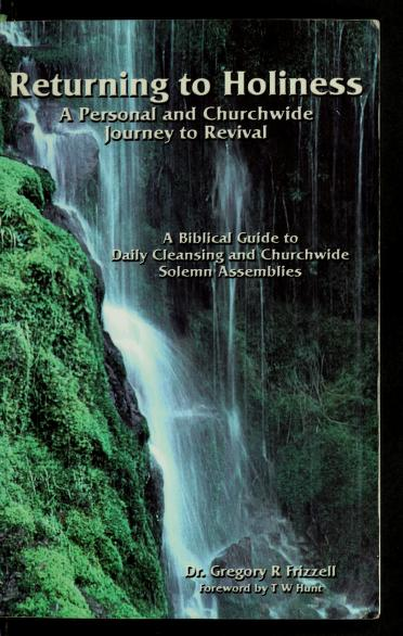 A returning to Holiness by Frizzell, Gregory R. Ph.D.