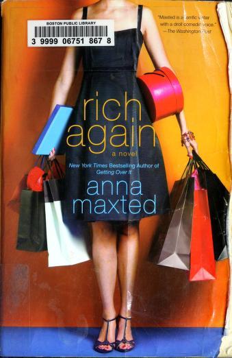 Cover of: Rich again | Anna Maxted