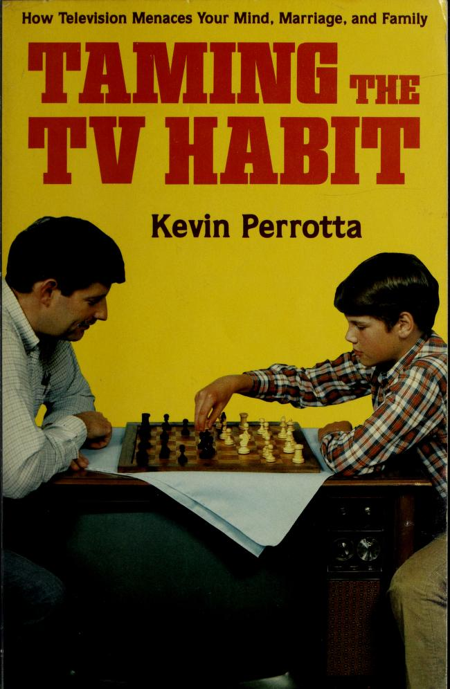 Taming the TV Habit by Kevin Perrotta