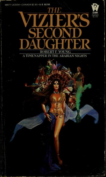 Cover of: The Vizier's Second Daughter | Robert F. Young
