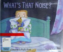 Cover of: What's that noise? | Michelle Edwards