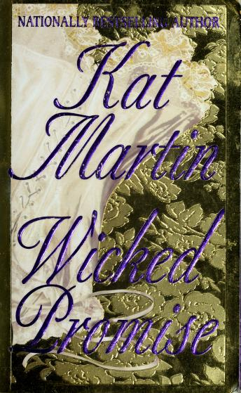 Cover of: Wicked promise | Kat Martin