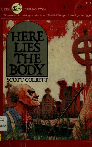 Here lies the body by Scott Corbett