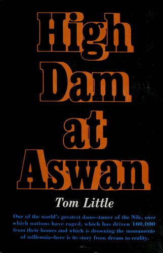 High dam at Aswan by Tom Little