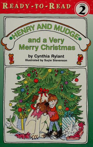 Henry and Mudge and a very merry Christmas by Cynthia Rylant