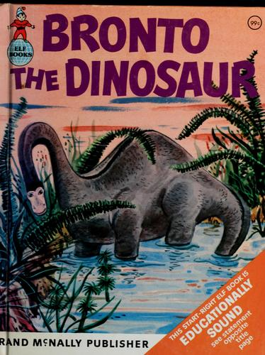 Bronto the dinosaur by Dorothy Thompson Landis