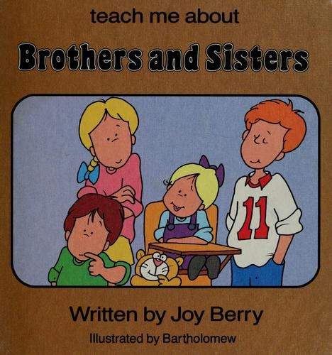 Brothers and sisters by Joy Wilt Berry