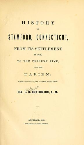 History of Stamford, Connecticut by E.B. Huntington