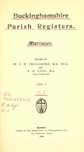 Buckinghamshire parish registers. by Phillimore, W. P. W.