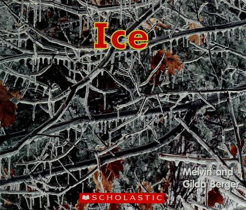 Ice by Melvin Berger