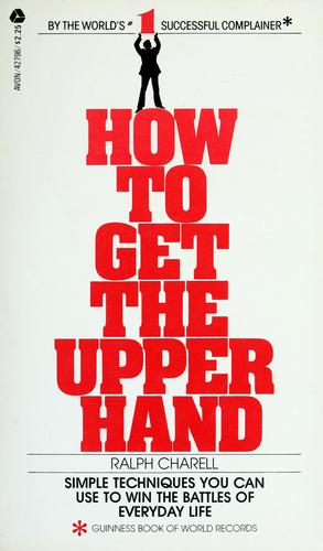 How to get the upper hand by Ralph Charell